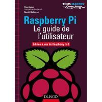 Comparateur de prix Dunod - Raspberry Pi - Le guide de l'utilisateur